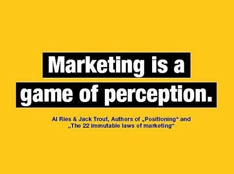 quote about marketing is a game of perception